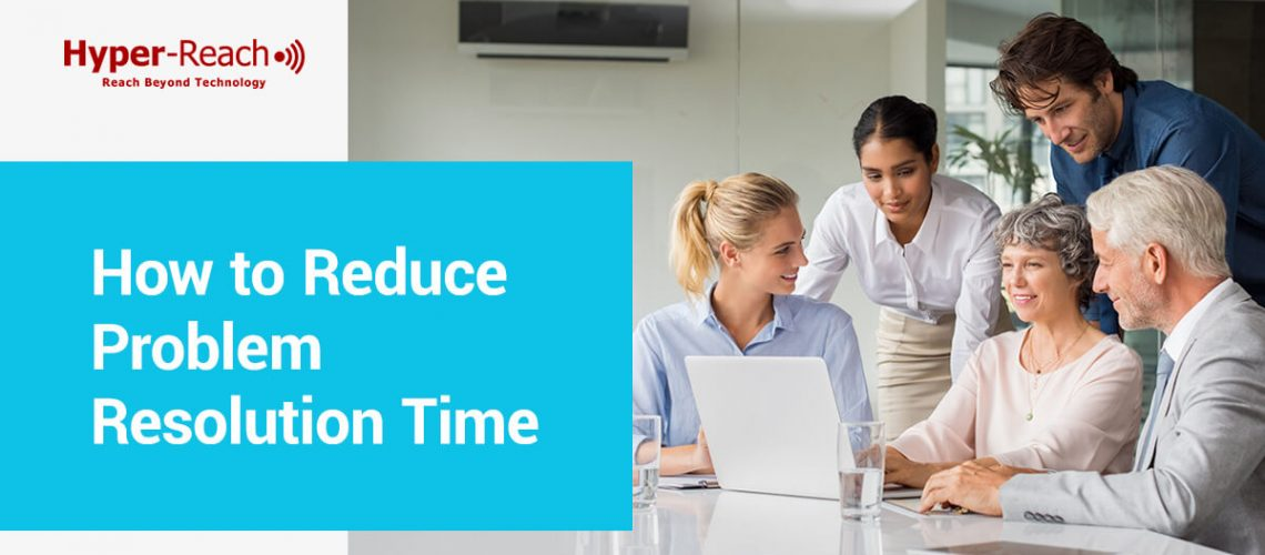01-How-to-reduce-problem-resolution-time